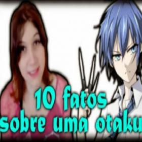 10 fatos sobre uma otaku
