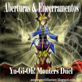 Aberturas e Encerramentos - Yu-Gi-Oh! Monsters Duel