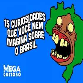 Curiosidades que você nem imagina sobre o brasil