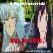 FANFIC - A VINDA INESPERADA - CAP. 2 - UMA NOVA VIDA