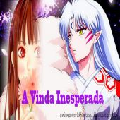 FANFIC - A VINDA INESPERADA - SINOPSE (INUYASHA)