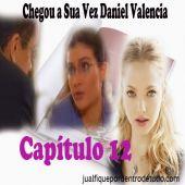 FANFIC - BETTY, A FEIA - CHEGOU A SUA VEZ DANIEL VALENCIA - CAP. 12