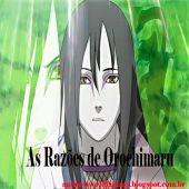 Mistérios de Naruto - As Razões de Orochimaru